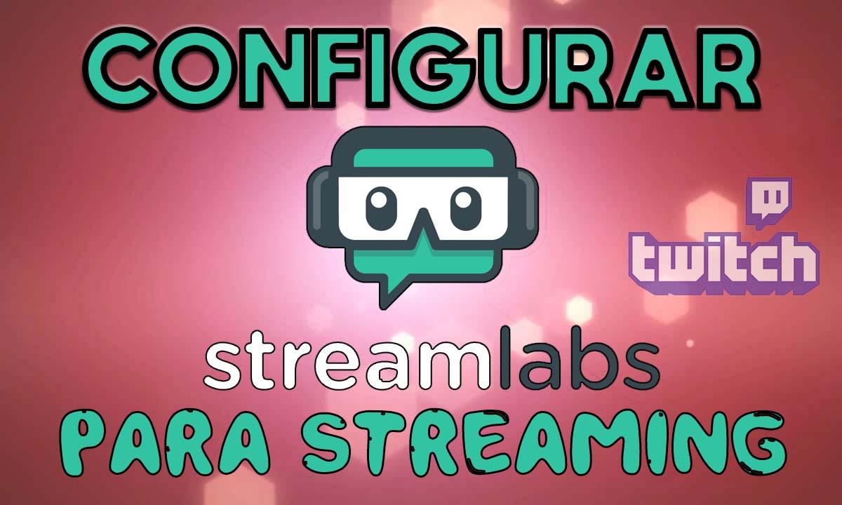 configurar Streamlabs