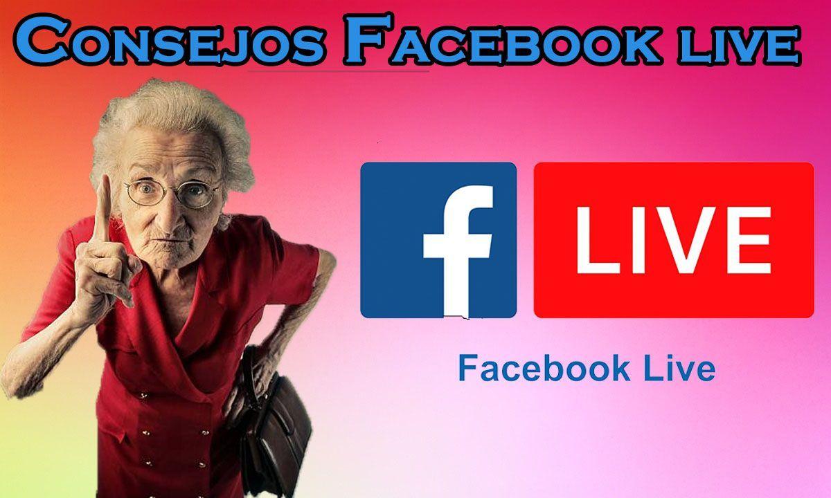 consejos para facebook live