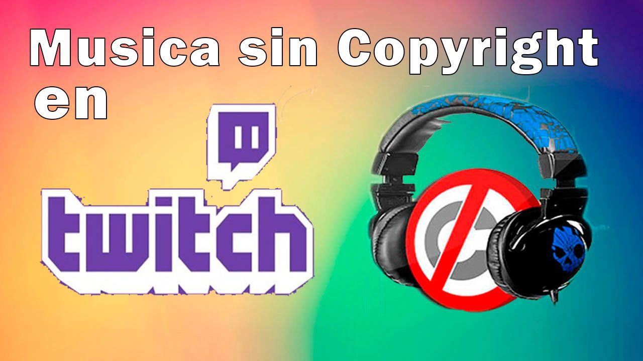 musica-sin-copyright-para-Twitch