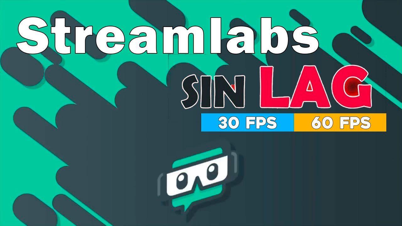 streamlabs-sin-lag