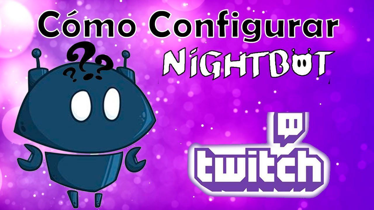 como-configurar-nightbot-para-twitch