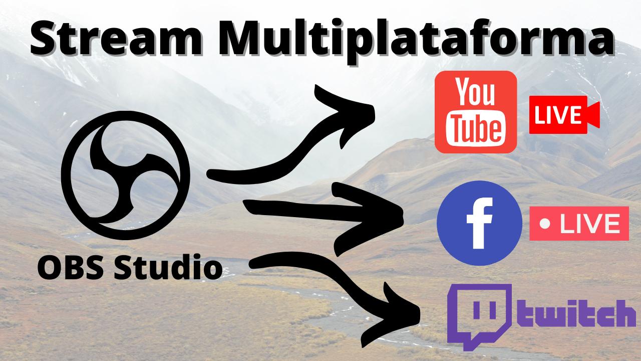 Stream multiplataforma Multiple RTMP